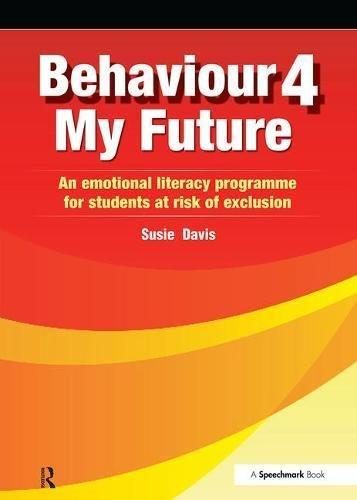 Behaviour 4 My Future By Susie Davis
