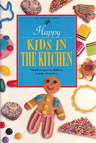 Happy Kids in the Kitchen By Jacki Pan-Passmore