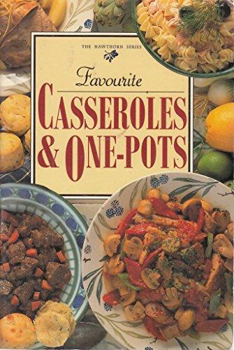 Favourite Casseroles & One-Pots By Jacki Pan-Passmore