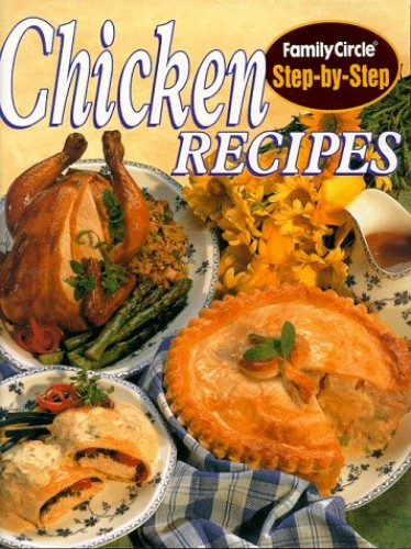 Chicken Recipes By Family Circle Editors