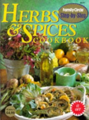 Herbs and Spices Cookbook By Family Circle Editors
