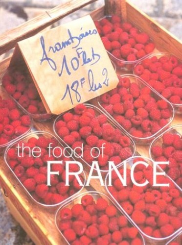 The Food of France by Maria Villegas