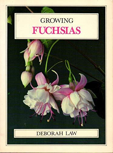 Growing Fuchsias By Deborah Law