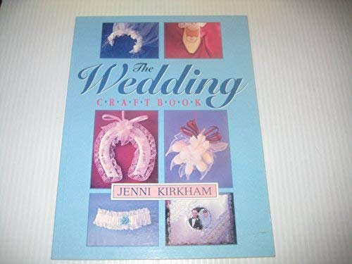 The Wedding Craft Book By Jenni Kirkham