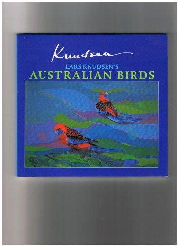 Lars Knudsen's Australian Birds By Lars Knudsen