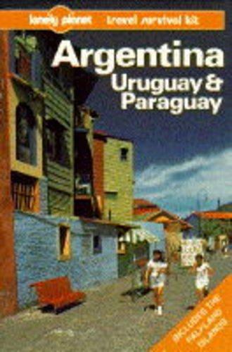 Argentina, Uruguay and Paraguay By Wayne Bernhardson