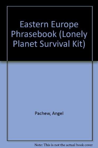 Eastern Europe Phrasebook By Angel Pachew