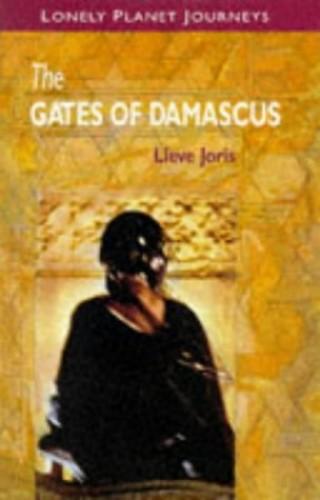 Gates of Damascus By Lieve Joris