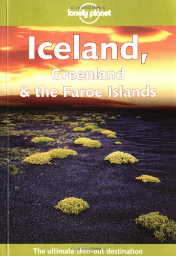 Iceland, Greenland and the Faroe Islands By Deanna Swaney