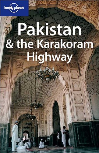 Pakistan and the Karakoram Highway By Owen Bennett-Jones