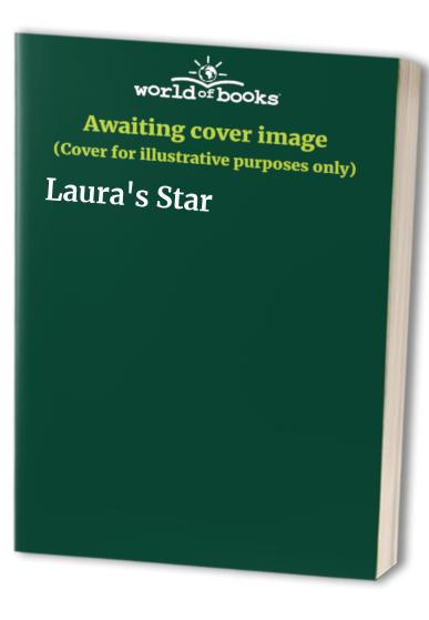 Laura's Star By Klaus Baumgart