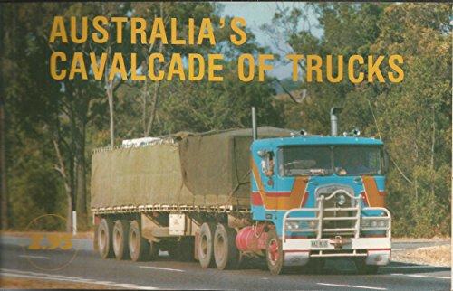 Australia's Cavalcade of Trucks By David Lowe