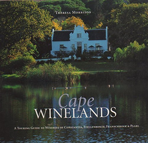 Cape Wineries By Theresa Morrison