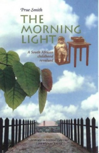 The Morning Light By Prue Smith