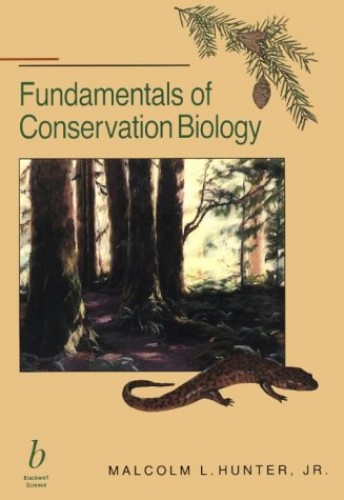 Fundamentals of Conservation for Biology By Malcolm Hunter