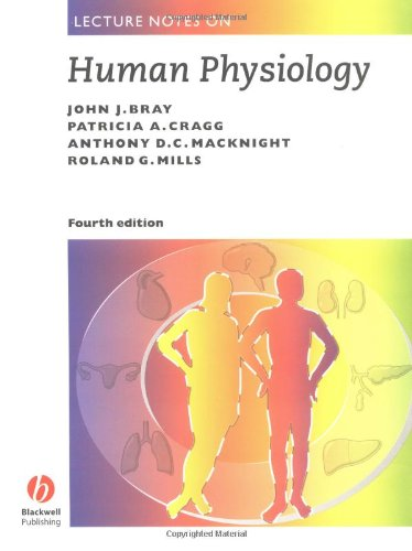 Lecture Notes on Human Physiology By John Bray