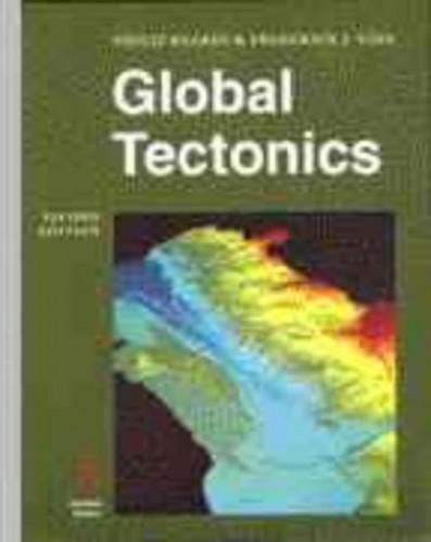 Global Tectonics by Philip Kearey