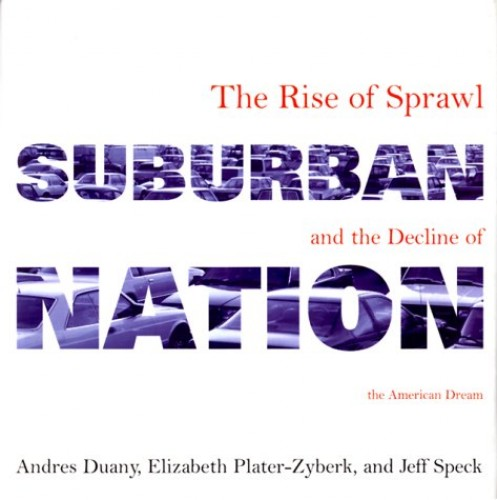 Suburban Nation By Andres Duany