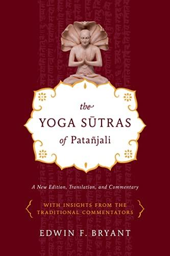Yoga Sutras of Patañjali By Edwin Bryant