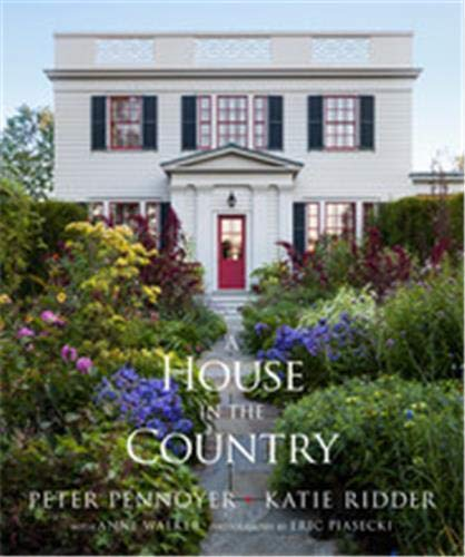 A House in the Country by Peter Pennoyer