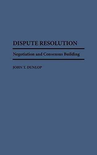Dispute Resolution By John T. Dunlop