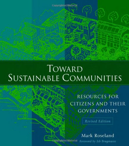 Toward Sustainable Communities Resources For Citizens And