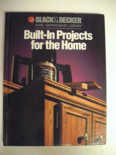 Built-in Projects for the Home By John Riha