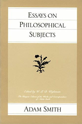 Essays on Philosophical Subjects By Adam Smith