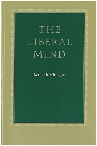 Liberal Mind By Kenneth Minogue