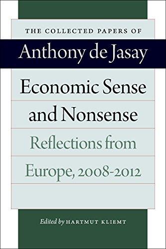Economic Sense & Nonsense By Anthony Jasay