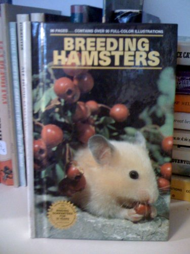 Breeding Hamsters By Marshall E. Ostrow