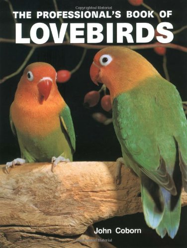 Professional Book of Lovebirds By John Coborn