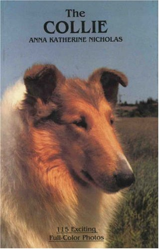 The Collie By Anna Katherine Nicholas