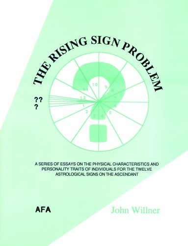 The Rising Sign Problem By John Willner