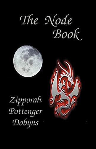 The Node Book By Zipporah Pottenger Dobyns