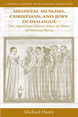 Medieval Muslims, Christians, and Jews in Dialogue By Honore Bonet