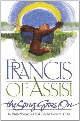 Francis of Assisi the Song Goe By Hugh Noonan