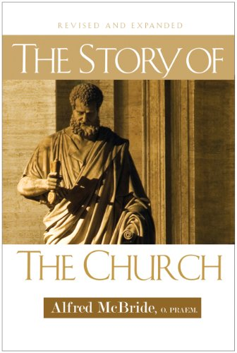 The Story of the Church By Alfred McBride