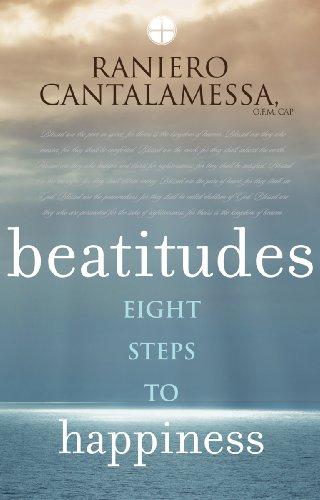 Beatitudes By Raniero Cantalamessa, OFM Cap