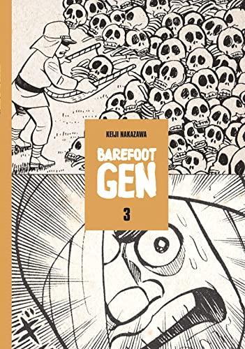 Barefoot Gen #3: Life After The Bomb By Keiji Nakazawa