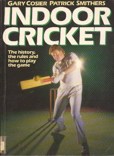Indoor Cricket By Gary Cosier