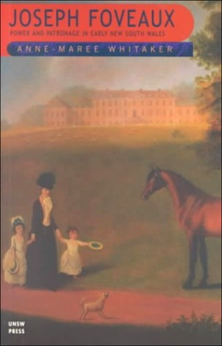 Joseph Foveaux By Anne-Maree Whitaker