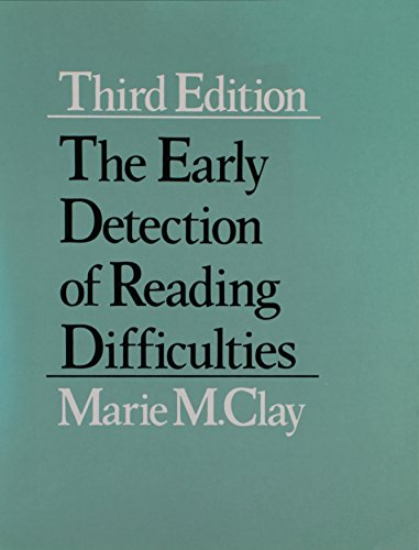 The early detection of reading difficulties By Marie M Clay