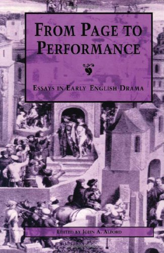 From Page to Performance By Edited by John A. Alford