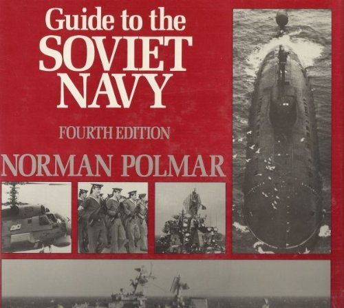 Guide to the Soviet Navy By Norman Polmar