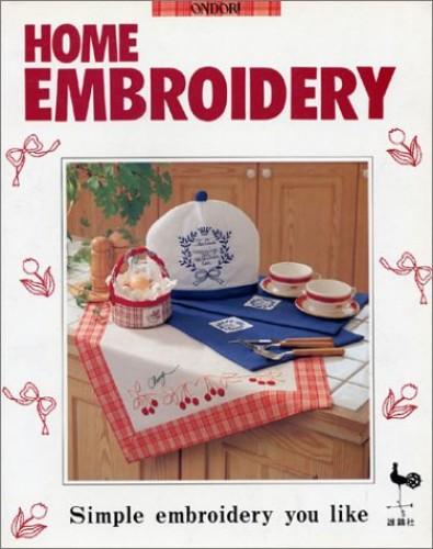 Home Embroidery By Ondori Publishing Company
