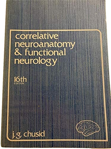 Correlative neuroanatomy & functional neurology By Joseph G Chusid