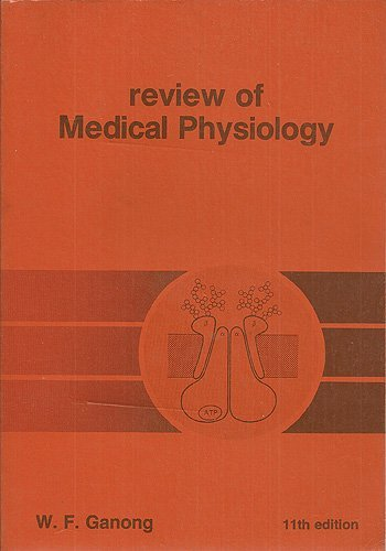 Review of Medical Physiology By William F. Ganong