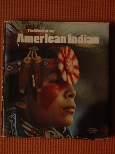 The World of the American Indian By National Geographic Society
