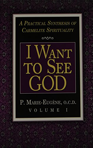 I Want to See God/I Am a Daughter of the Church By P Marie-Eugene, O.C.D.